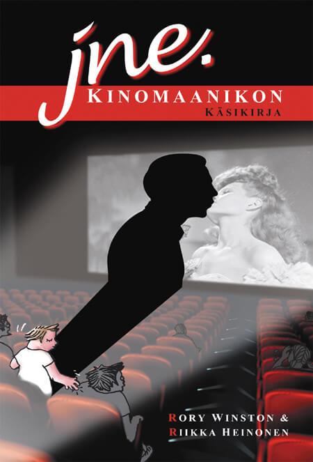Peter Lamborn Wilson: Rory Winston & Riikka Heinonen: jne. – kinomaanikon käsikirja